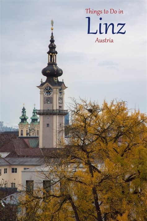 Top Things to do in Linz, Austria | Reflections Enroute
