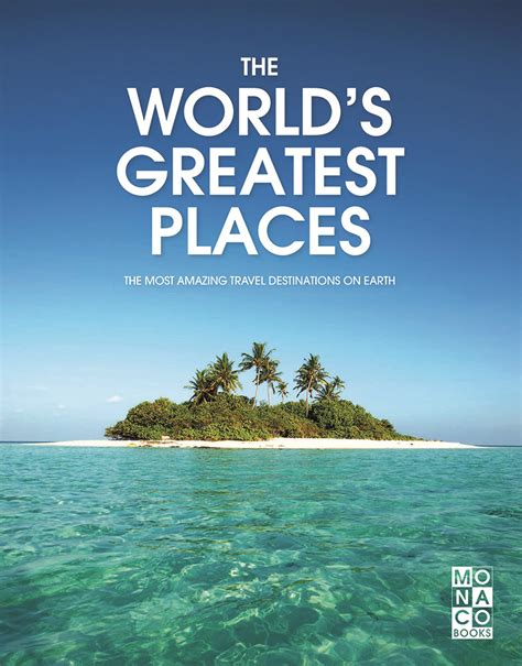The World's Greatest Places - Kunth Verlag