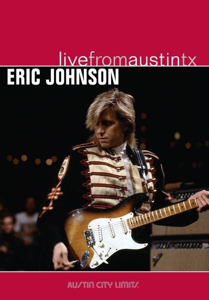 Eric Johnson - Live From Austin, TX [DVD] | New West Records