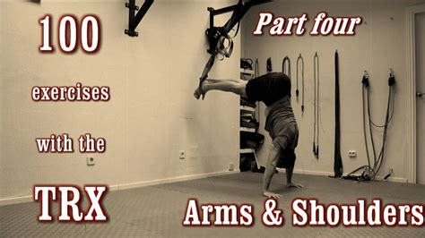 100 Exercises with the TRX - The Complete Guide - [Part 4